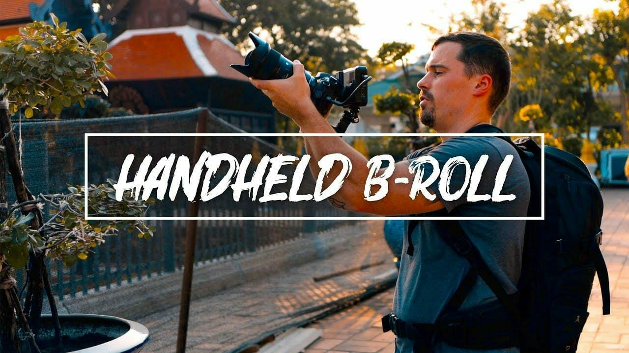How to shoot Smooth Handheld B-Roll for Travel Videos
